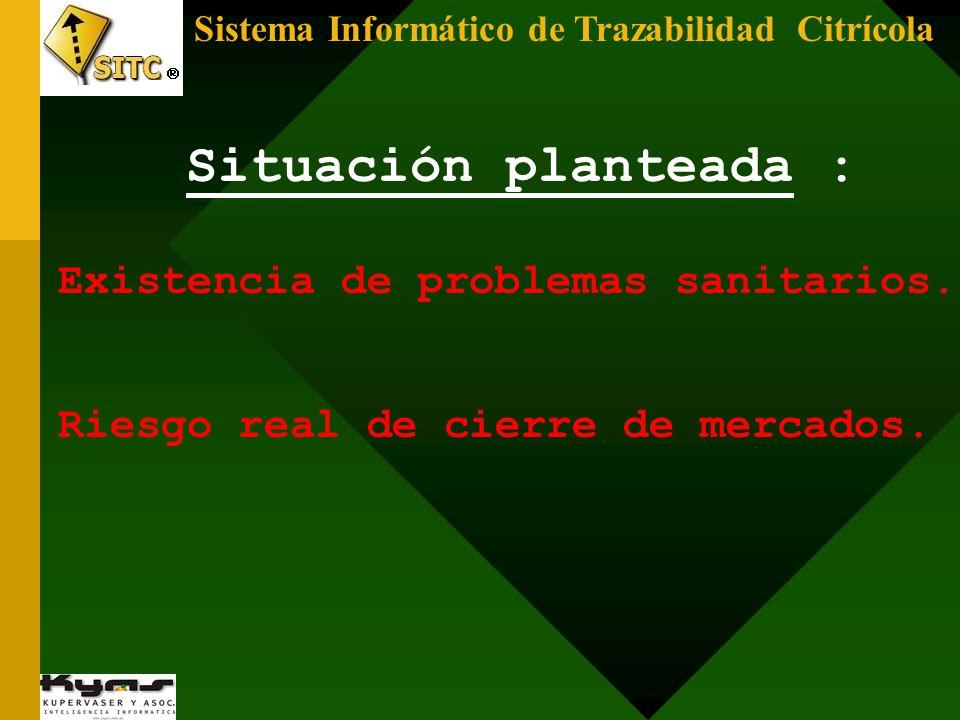 Sistema Informático de Trazabilidad Citrícola Propuesta Argentina: Delimitar lotes libres de enfermedad.