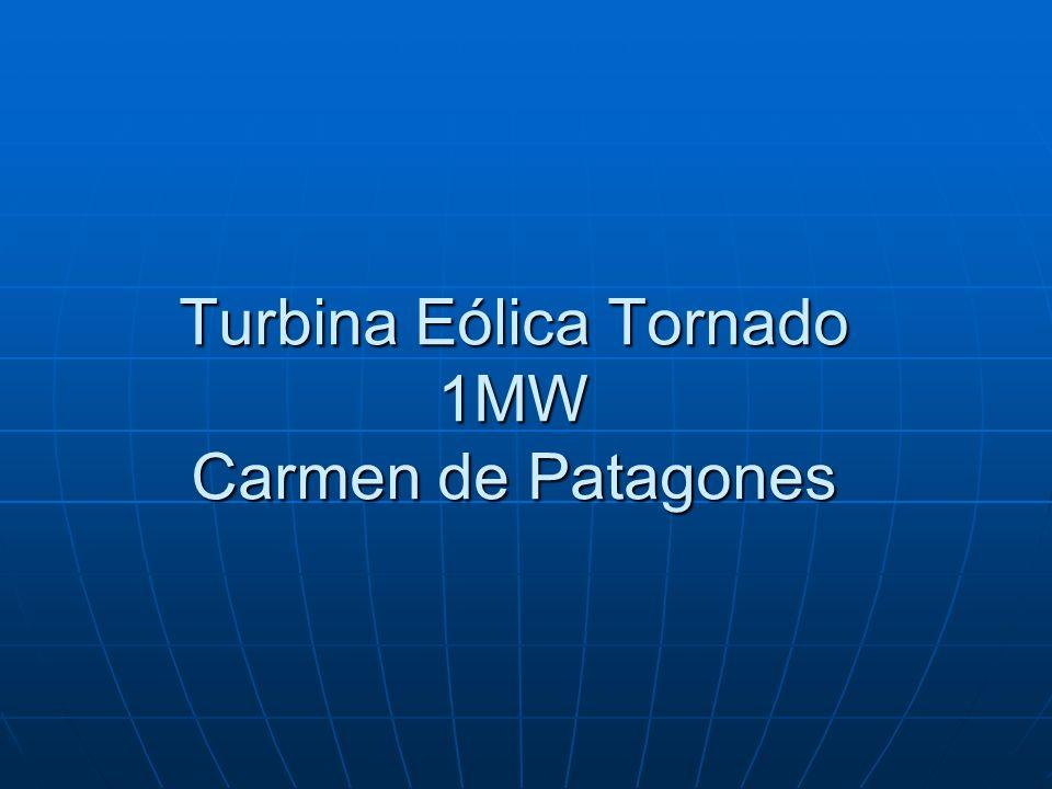 Turbina Eólica Tornado 1MW Carmen de Patagones
