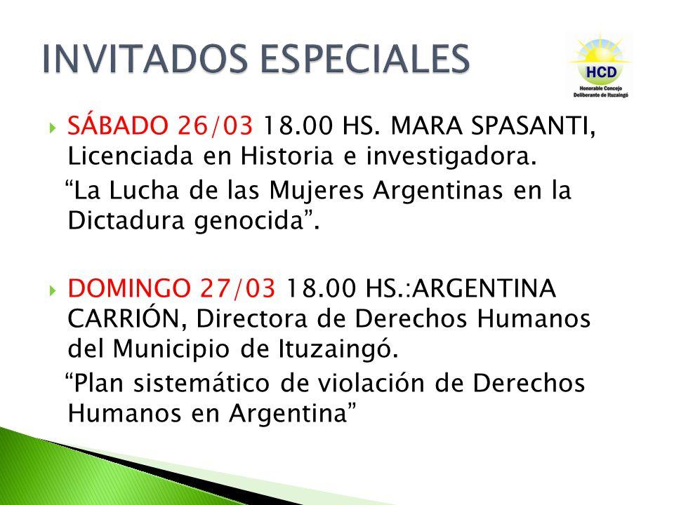 SÁBADO 26/03 18.00 HS. MARA SPASANTI, Licenciada en Historia e investigadora.