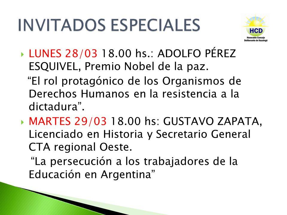 LUNES 28/03 18.00 hs.: ADOLFO PÉREZ ESQUIVEL, Premio Nobel de la paz.