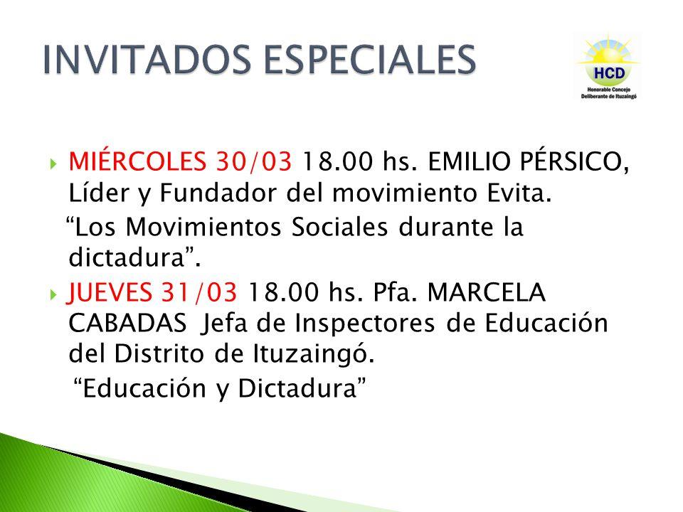 MIÉRCOLES 30/03 18.00 hs. EMILIO PÉRSICO, Líder y Fundador del movimiento Evita.