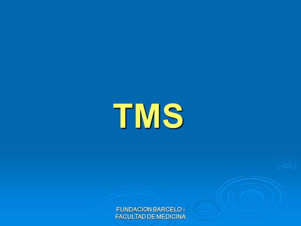 FUNDACION BARCELO - FACULTAD DE MEDICINA TMS