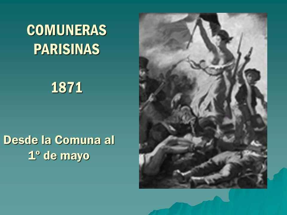 COMUNERAS PARISINAS 1871 Desde la Comuna al 1º de mayo
