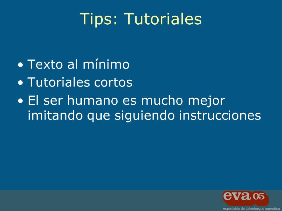 Texto al mínimo Tutoriales cortos El ser humano es mucho mejor imitando que siguiendo instrucciones Tips: Tutoriales