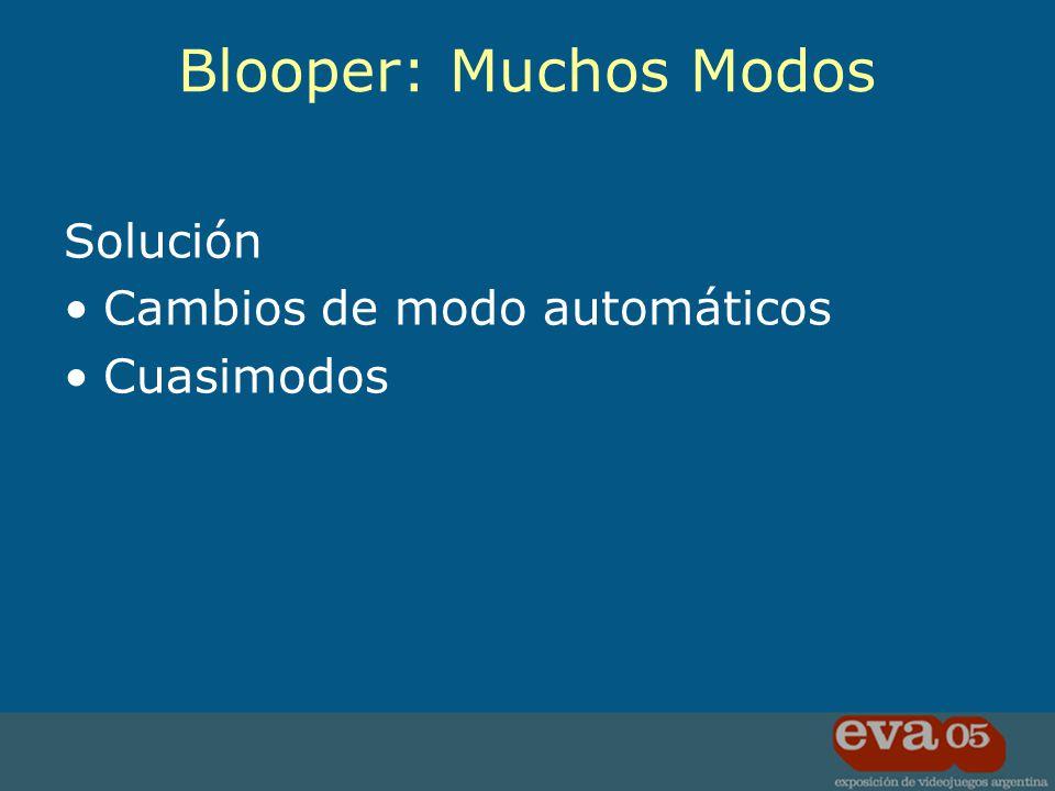 Solución Cambios de modo automáticos Cuasimodos Blooper: Muchos Modos