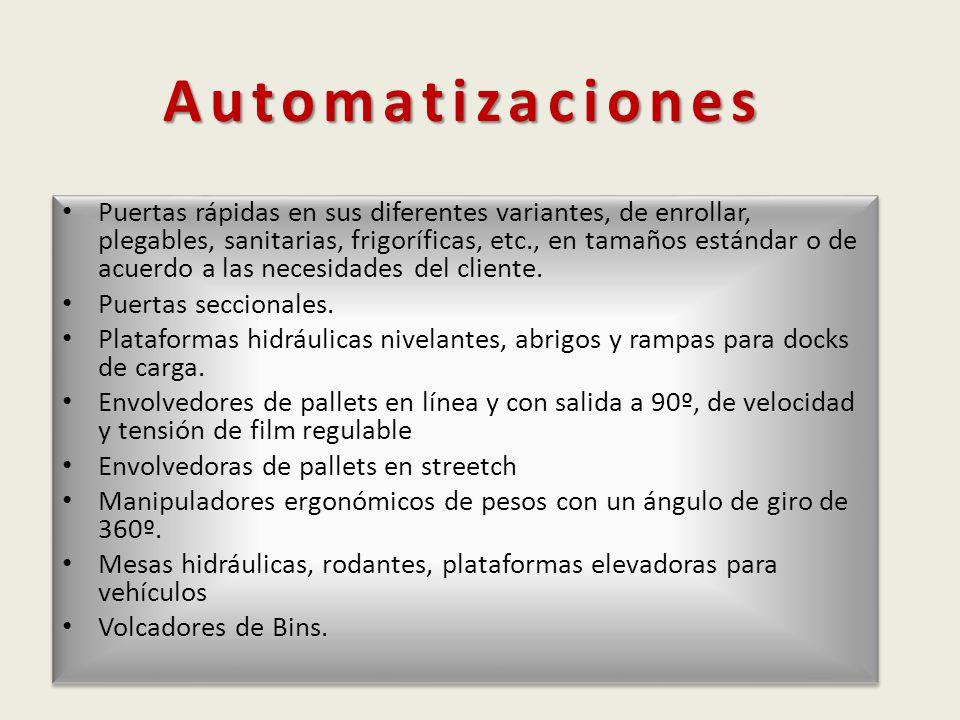 Automatizaciones Puertas rápidas en sus diferentes variantes, de enrollar, plegables, sanitarias, frigoríficas, etc., en tamaños estándar o de acuerdo