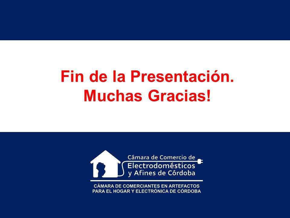 Fin de la Presentación. Muchas Gracias!
