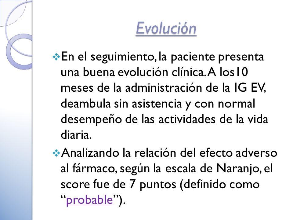 En el seguimiento, la paciente presenta una buena evolución clínica.
