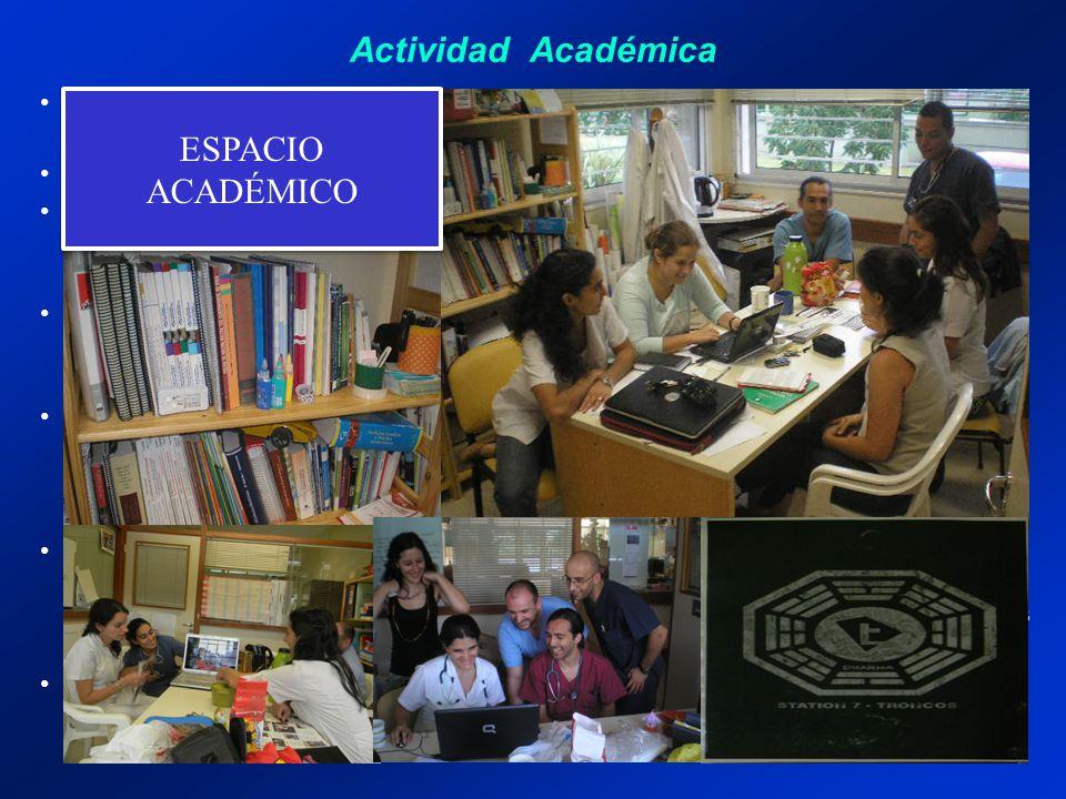Actividad Académica La residencia cuanta con un espacio físico propio, mesa, pizarrón, cartelera, biblioteca, fotocopiadora, computadora, impresora, y