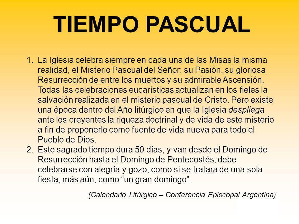KKL KL 1.La Iglesia celebra siempre en cada una de las Misas la misma realidad, el Misterio Pascual del Señor: su Pasión, su gloriosa Resurrección de entre los muertos y su admirable Ascensión.