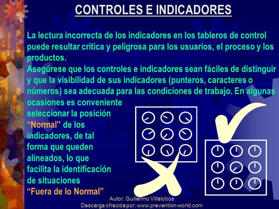 Autor: Guillermo Villalobos Descarga ofrecida por: www.prevention-world.com CONTROLES E INDICADORES La lectura incorrecta de los indicadores en los ta