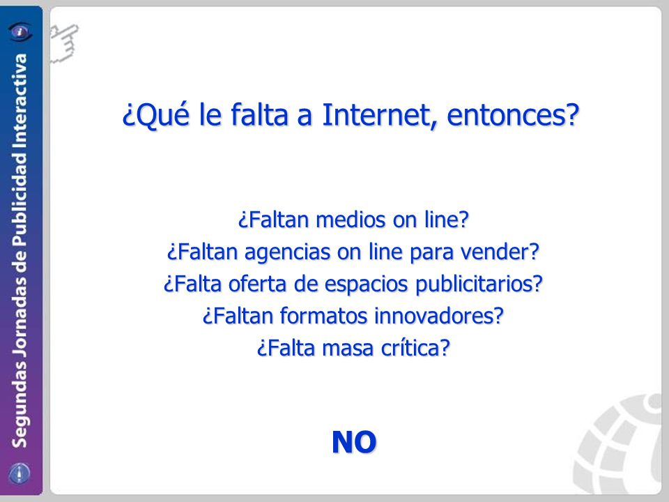 ¿Faltan medios on line. ¿Faltan agencias on line para vender.