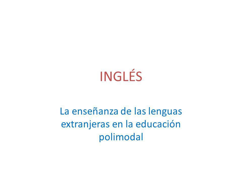 INGLÉS La enseñanza de las lenguas extranjeras en la educación polimodal