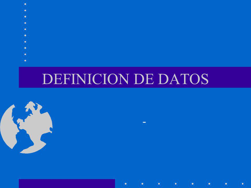 DEFINICION DE DATOS -