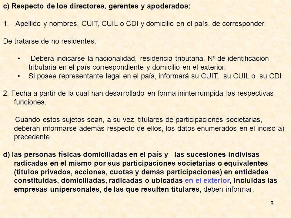 8 c) Respecto de los directores, gerentes y apoderados: 1.