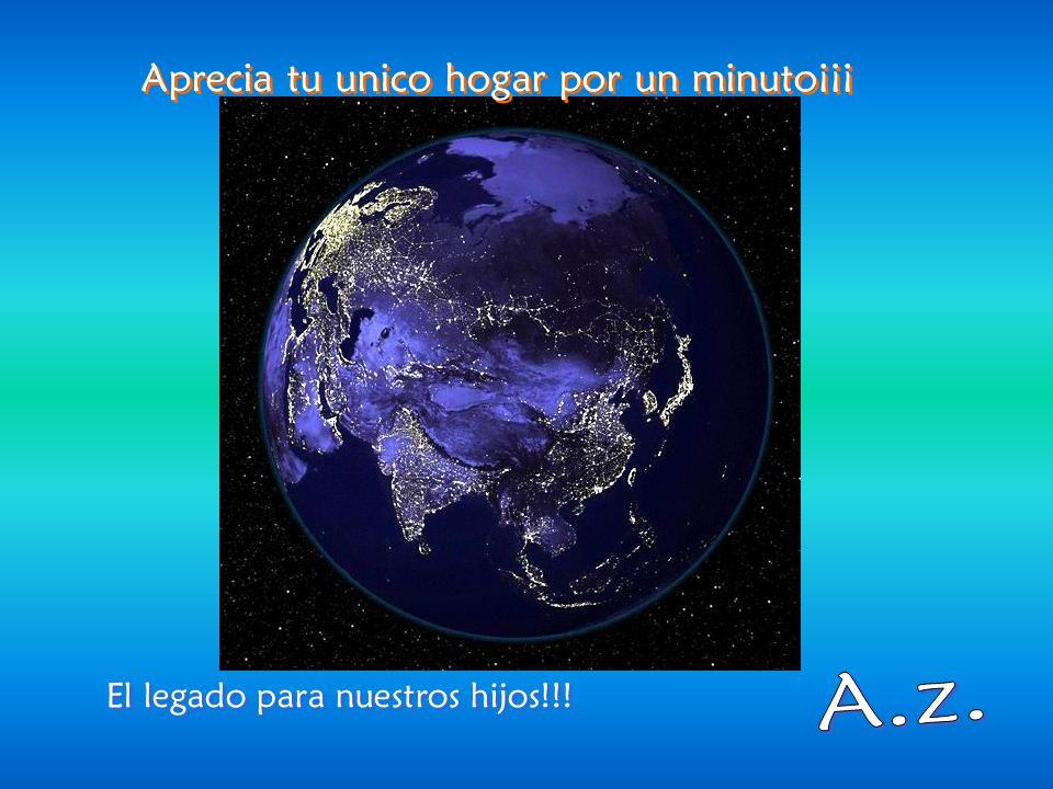 ADMIRABLE, nuestro planeta azul ! ADMIRABLE, nuestro planeta azul !
