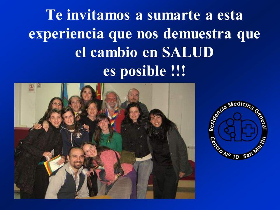Te invitamos a sumarte a esta experiencia que nos demuestra que el cambio en SALUD es posible !!!