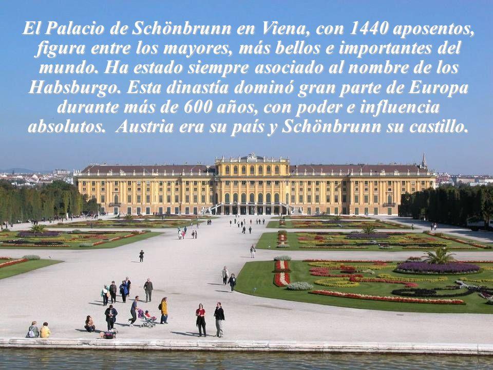 El Palacio de Schönbrunn en Viena, con 1440 aposentos, figura entre los mayores, más bellos e importantes del mundo.