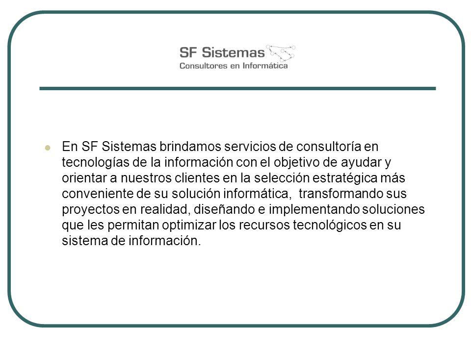En SF Sistemas brindamos servicios de consultoría en tecnologías de la información con el objetivo de ayudar y orientar a nuestros clientes en la sele