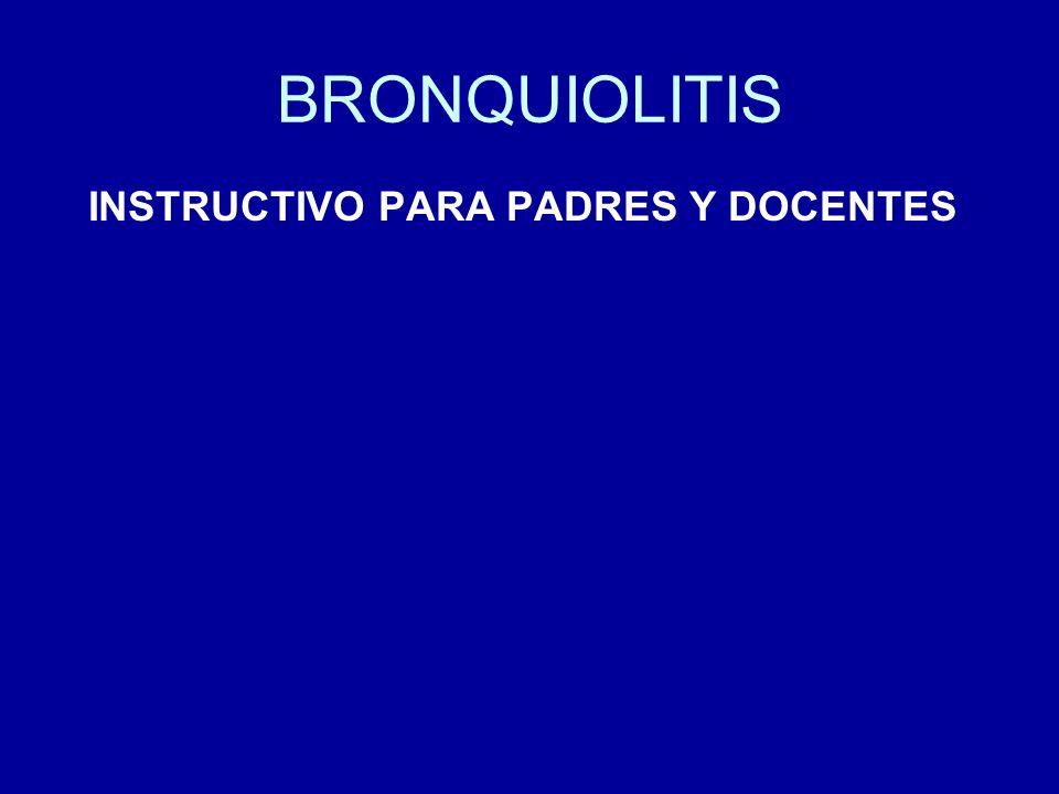 BRONQUIOLITIS La bronquiolitis es una infección respiratoria aguda que se manifiesta principalmente en niños menores de dos años.