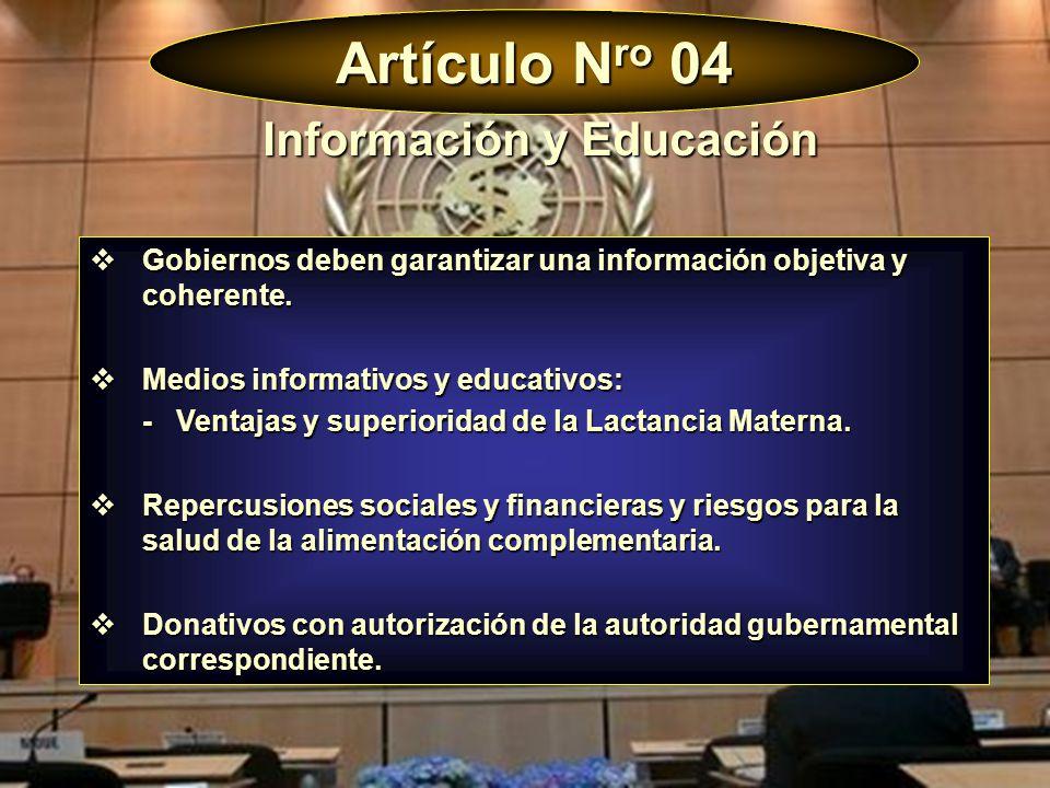 Artículo N ro 04 Gobiernos deben garantizar una información objetiva y coherente. Gobiernos deben garantizar una información objetiva y coherente. Med