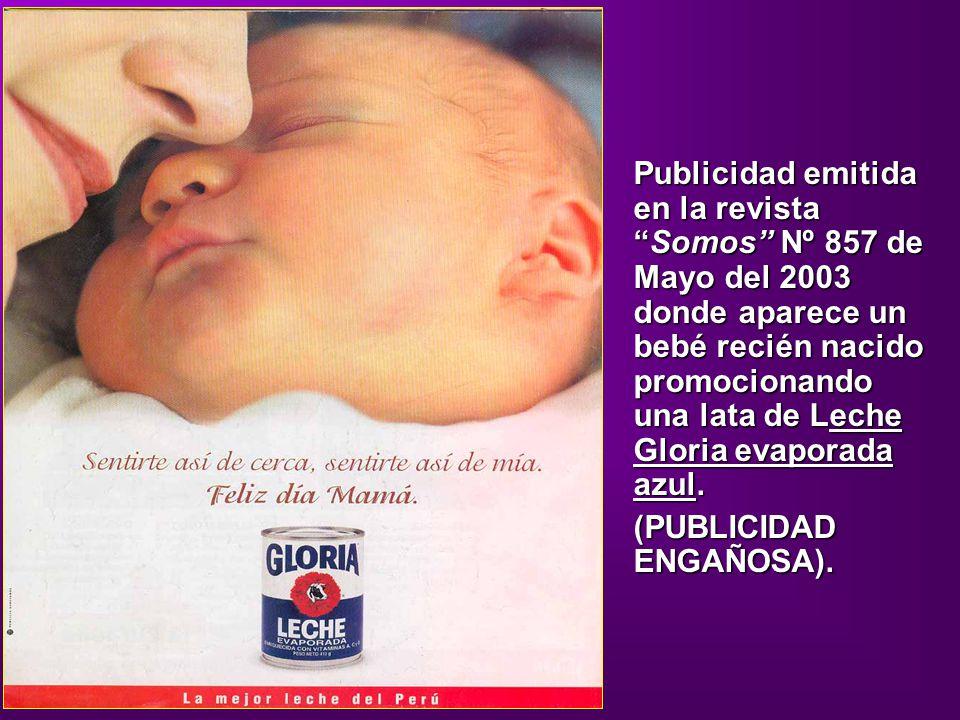Publicidad emitida en la revistaSomos Nº 857 de Mayo del 2003 donde aparece un bebé recién nacido promocionando una lata de Leche Gloria evaporada azu