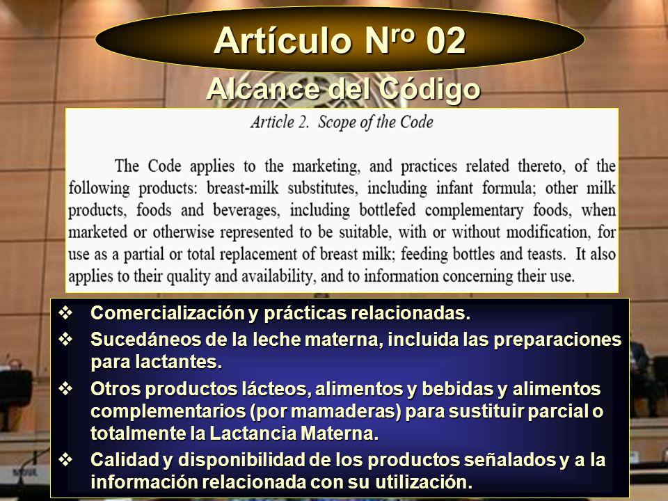 Artículo N ro 02 Comercialización y prácticas relacionadas. Comercialización y prácticas relacionadas. Sucedáneos de la leche materna, incluida las pr