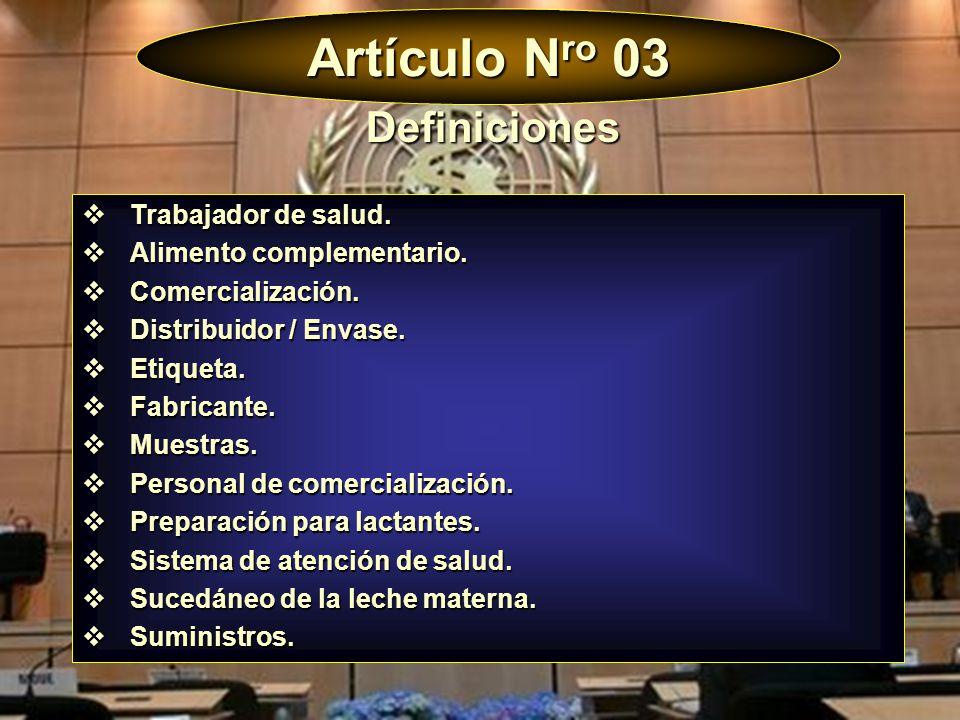 Artículo N ro 11 Aplicación y Vigencia Instrucción a los gobiernos: medidas oportunas para dar efecto a los principios y al objetivo del presente Código.
