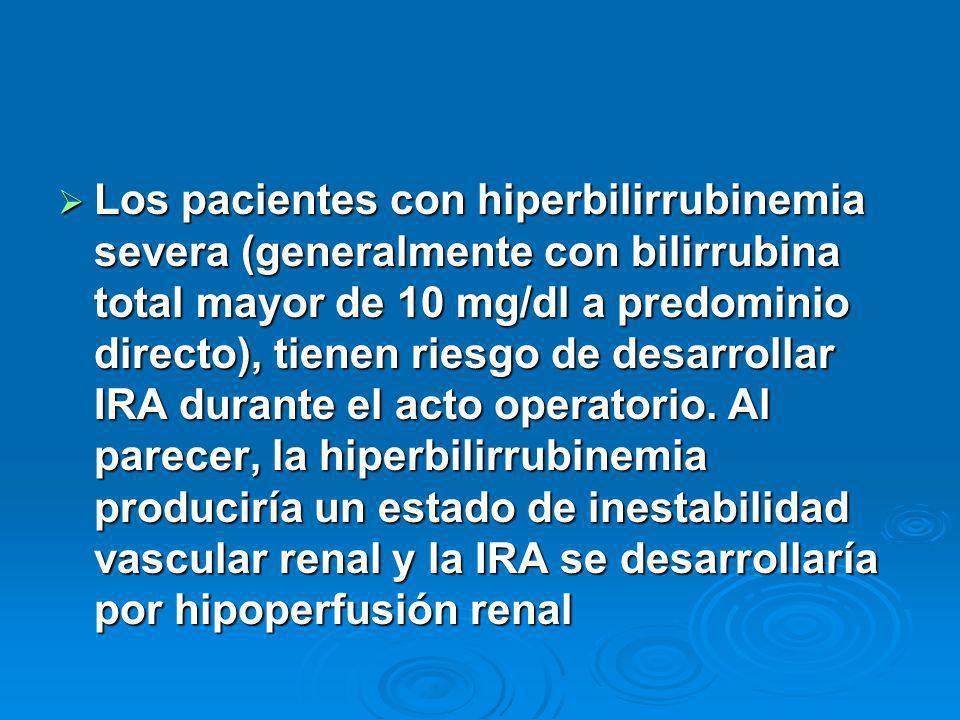 Los pacientes con hiperbilirrubinemia severa (generalmente con bilirrubina total mayor de 10 mg/dl a predominio directo), tienen riesgo de desarrollar