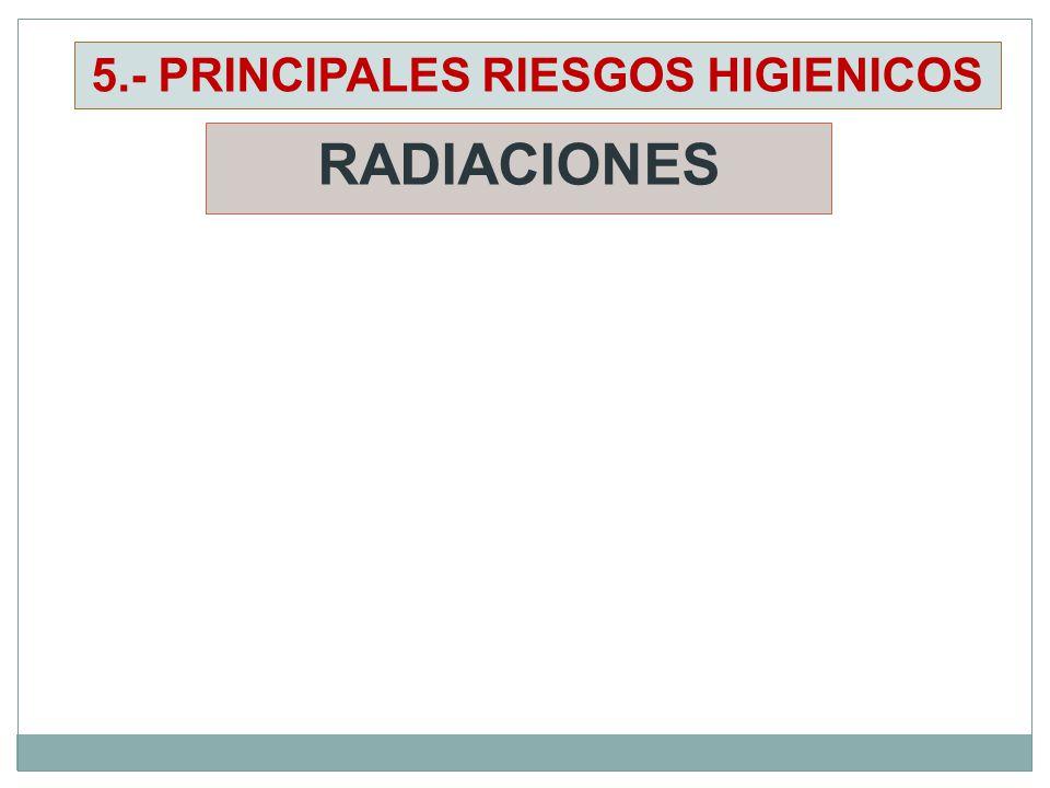5.- PRINCIPALES RIESGOS HIGIENICOS