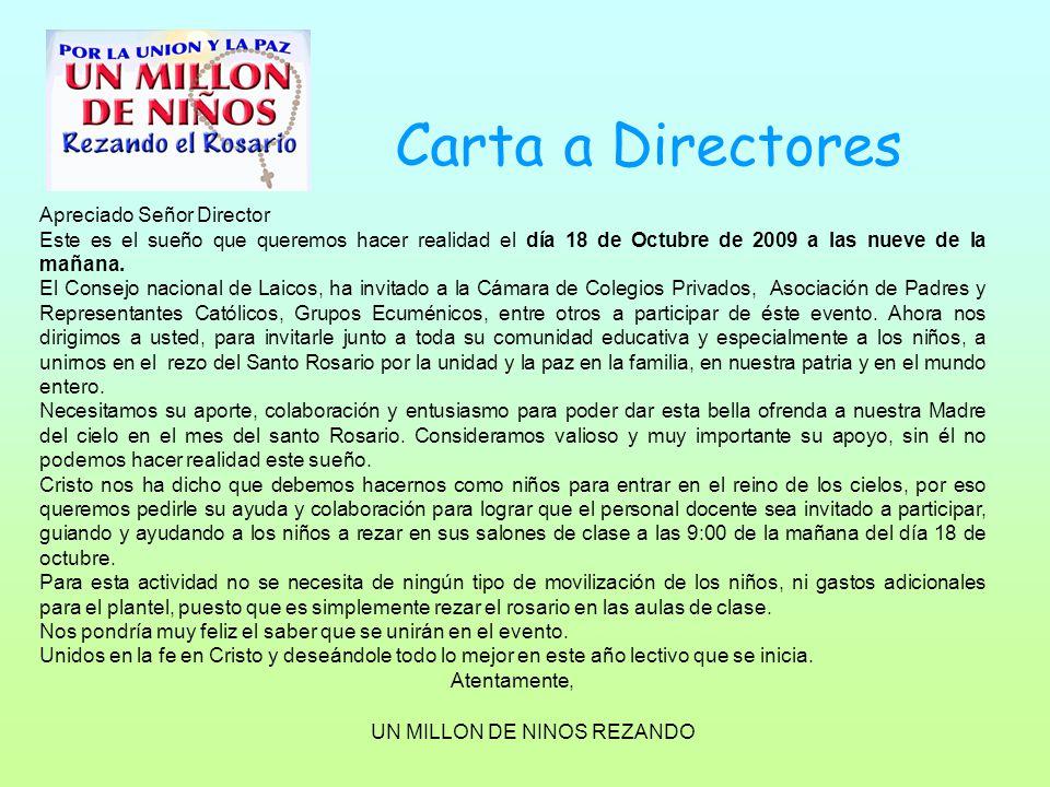 Carta a Directores Apreciado Señor Director Este es el sueño que queremos hacer realidad el día 18 de Octubre de 2009 a las nueve de la mañana. El Con