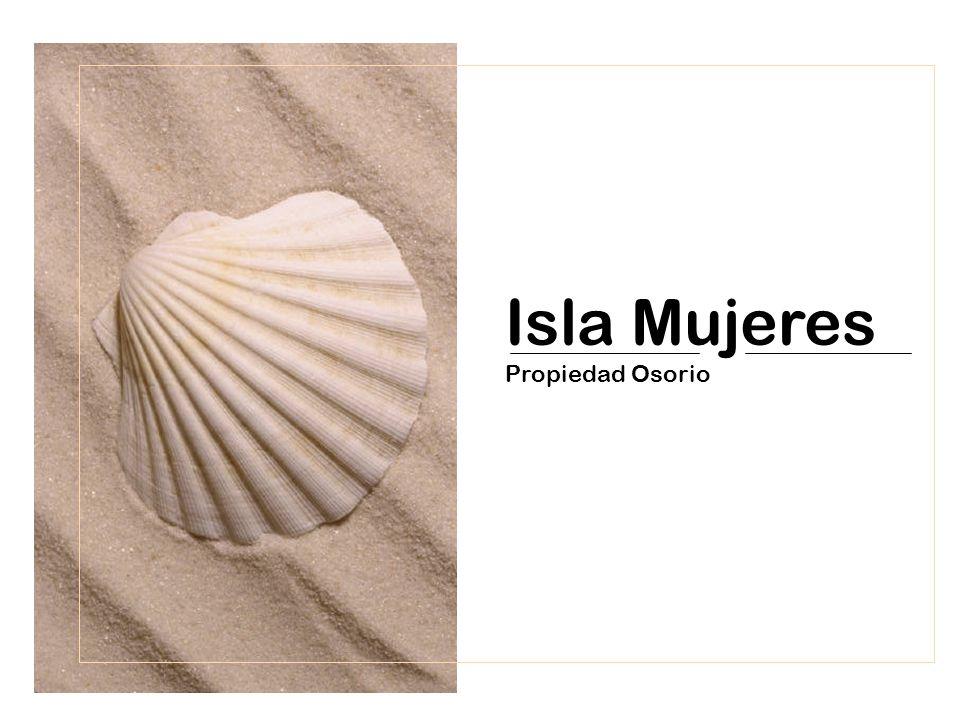 Isla Mujeres Propiedad Osorio