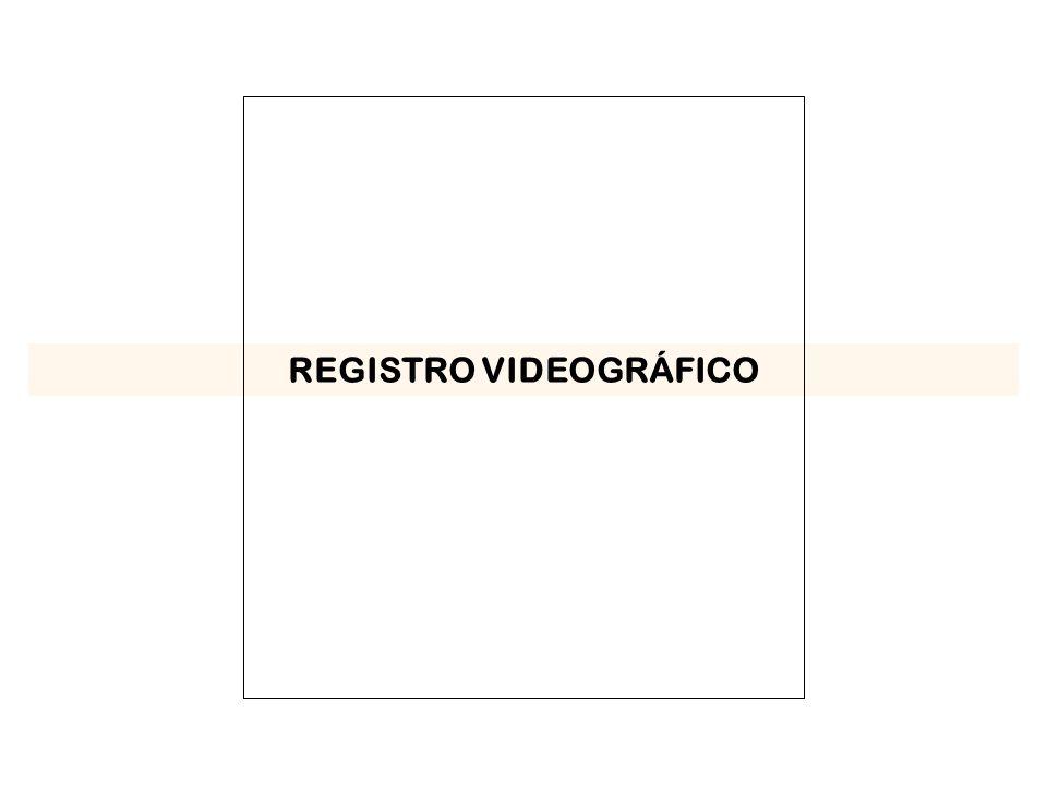REGISTRO VIDEOGRÁFICO
