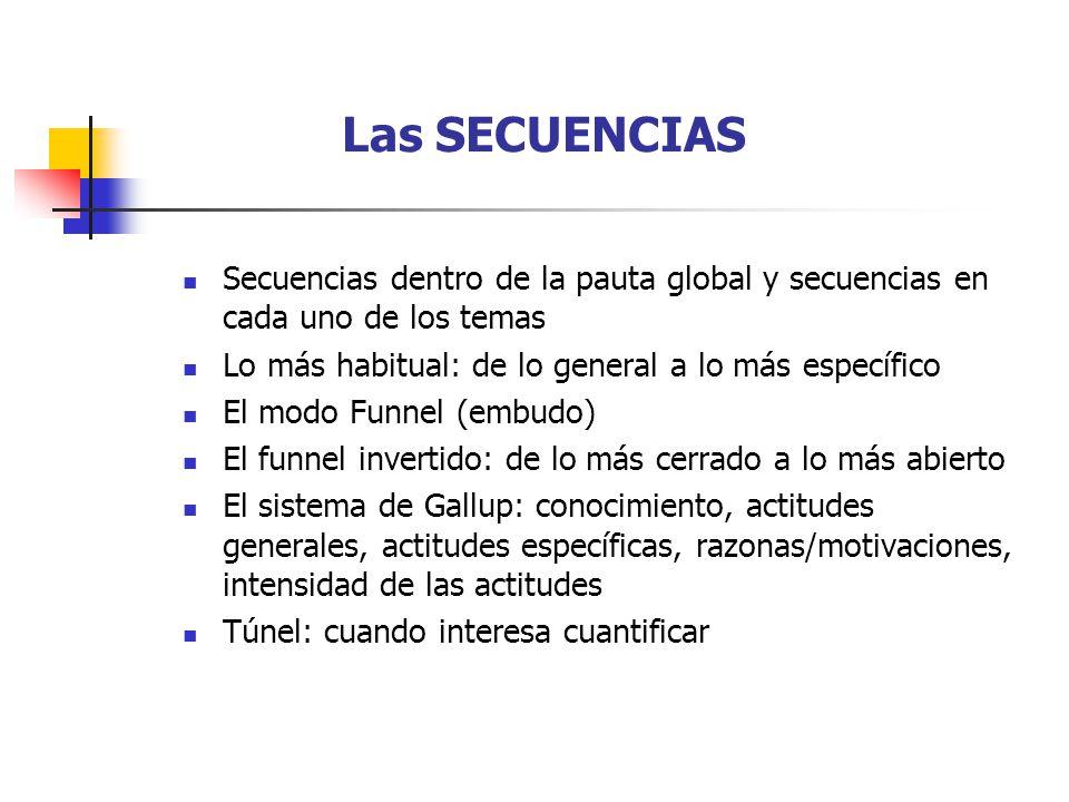 Las SECUENCIAS Secuencias dentro de la pauta global y secuencias en cada uno de los temas Lo más habitual: de lo general a lo más específico El modo F