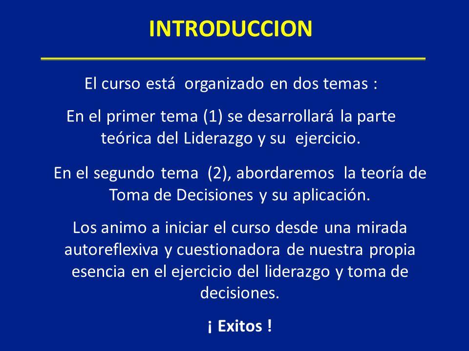 En el segundo tema (2), abordaremos la teoría de Toma de Decisiones y su aplicación. Los animo a iniciar el curso desde una mirada autoreflexiva y cue