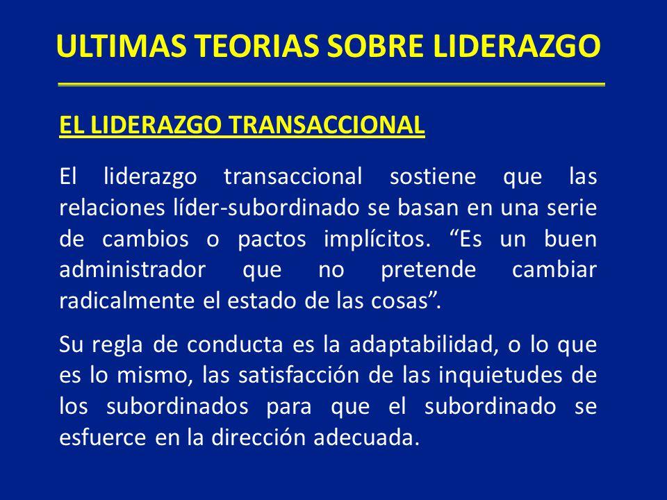 El liderazgo transaccional sostiene que las relaciones líder-subordinado se basan en una serie de cambios o pactos implícitos. Es un buen administrado