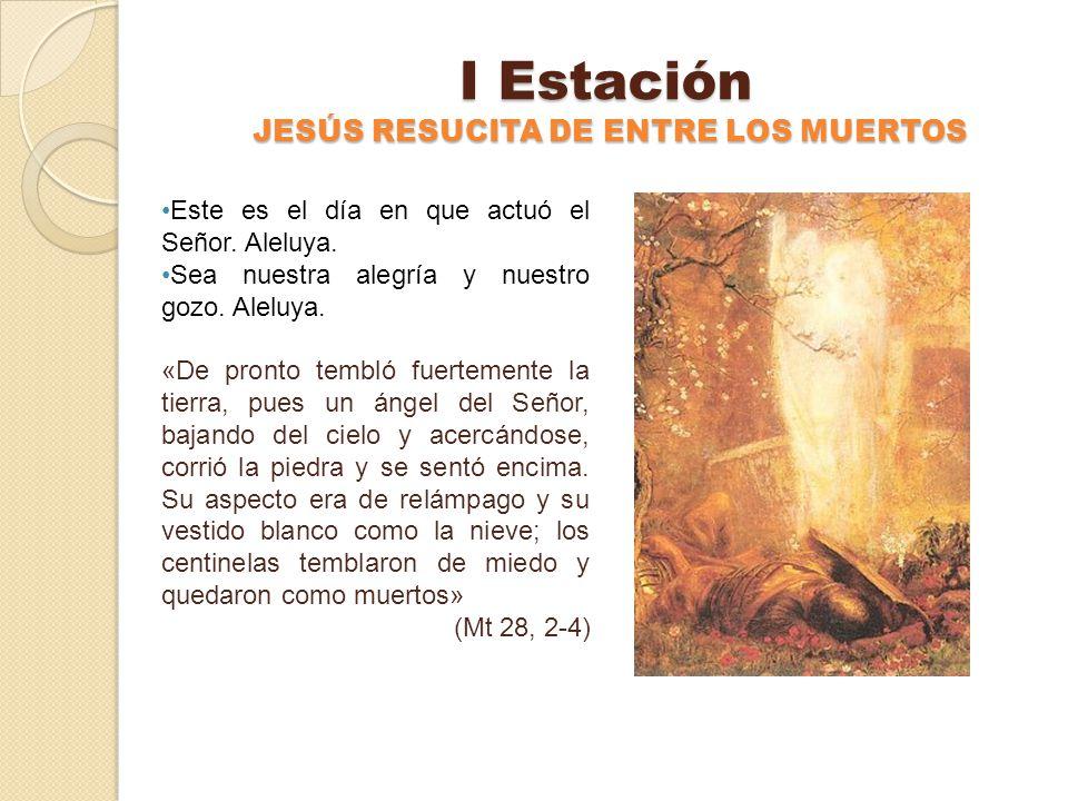 En Cada Estación Padre Nuestro Ave María Gloria al Padre, al Hijo y al Espíritu Santo –Como era en el principio, ahora y siempre, por los siglos de lo