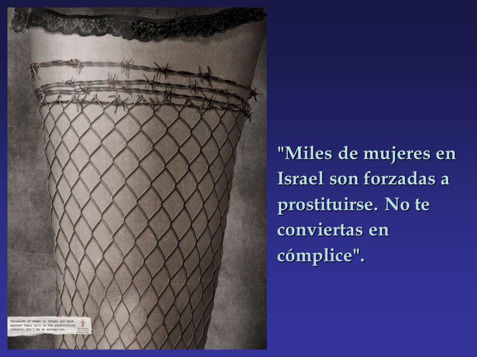 Miles de mujeres en Israel son forzadas a prostituirse. No te conviertas en cómplice .