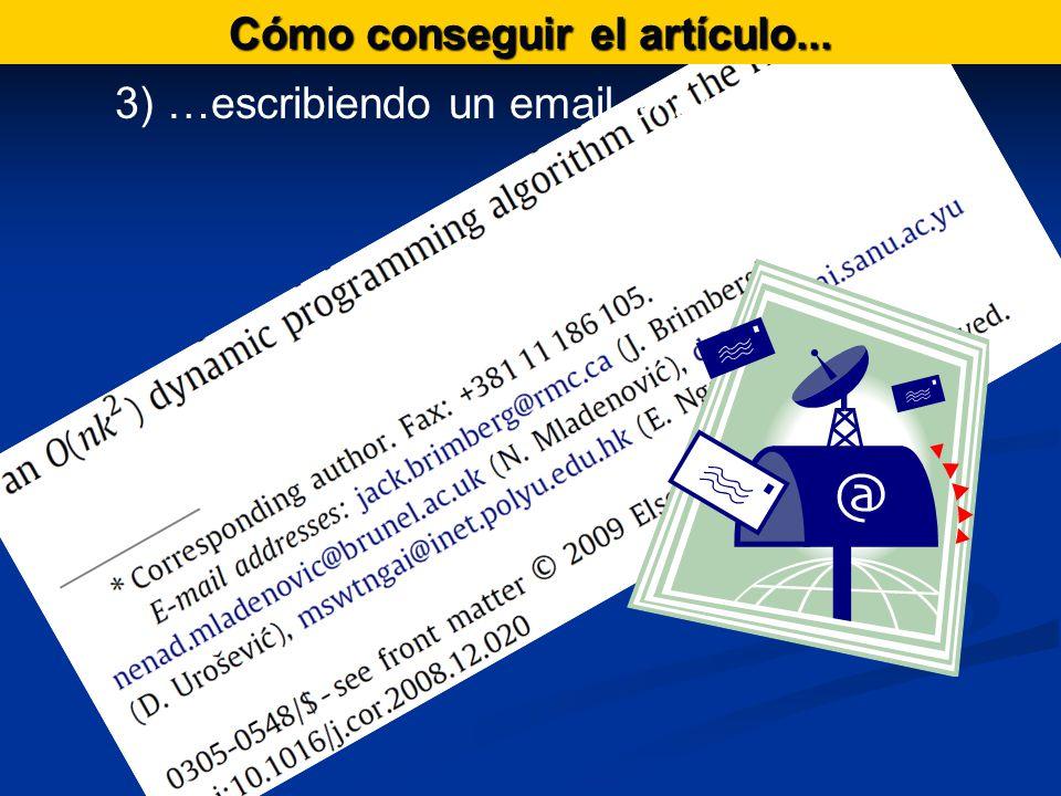 Cómo conseguir el artículo... 3) …escribiendo un email al autor principal