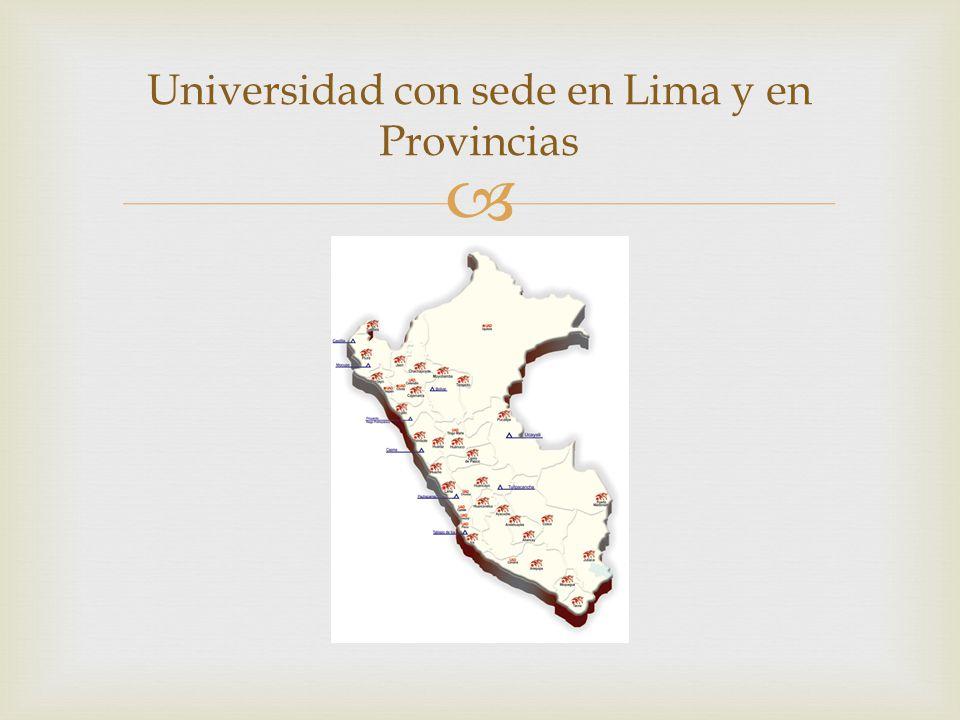 Universidad con sede en Lima y en Provincias