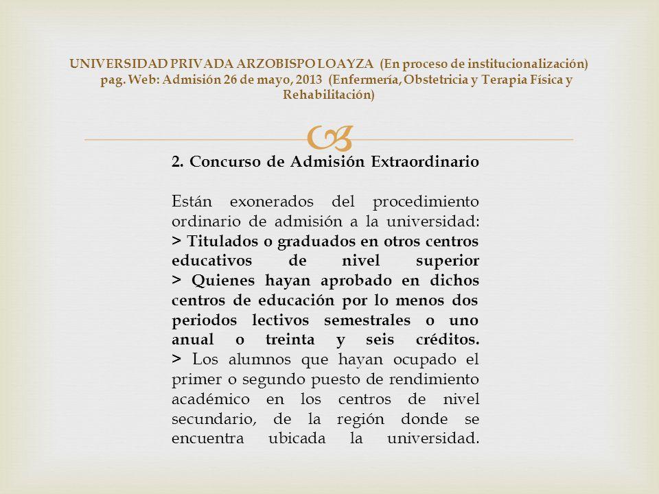 UNIVERSIDAD PRIVADA ARZOBISPO LOAYZA (En proceso de institucionalización) pag.