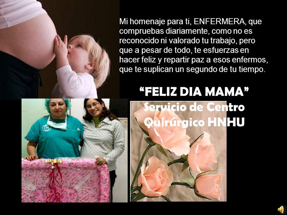 La Madre es el ser más maravilloso de la tierra.