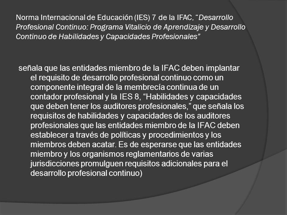 Norma Internacional de Educación (IES) 7 de la IFAC, Desarrollo Profesional Continuo: Programa Vitalicio de Aprendizaje y Desarrollo Continuo de Habil