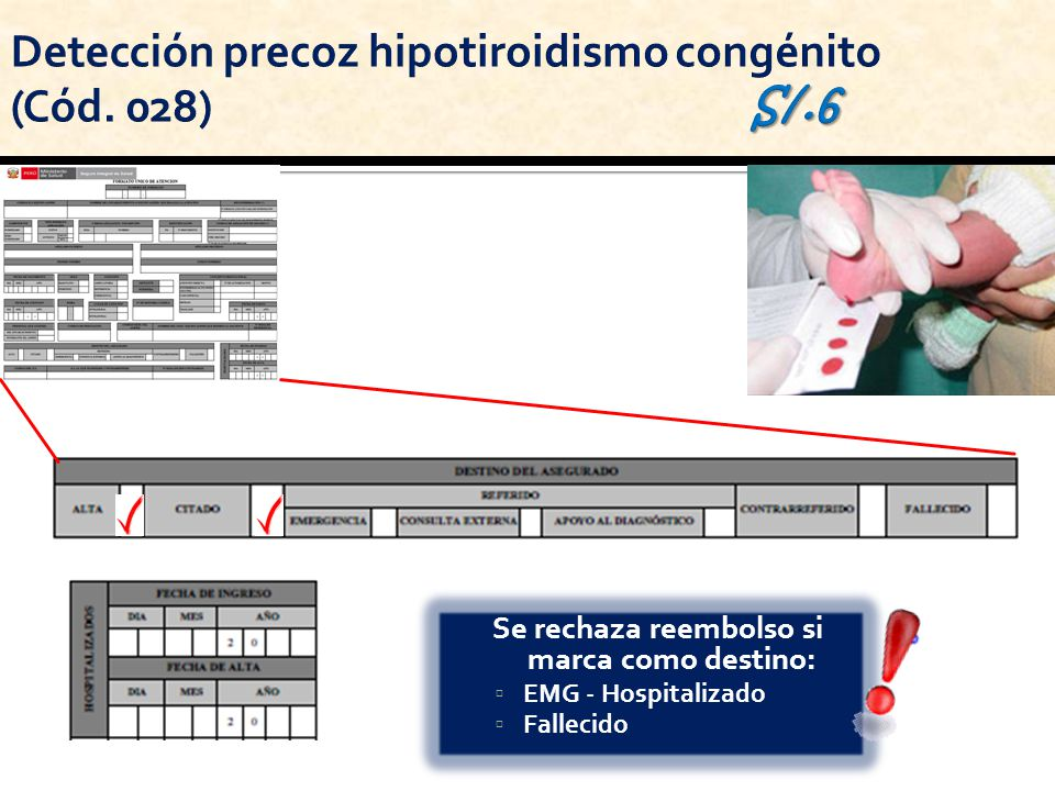 Se rechaza reembolso si marca como destino: EMG - Hospitalizado Fallecido