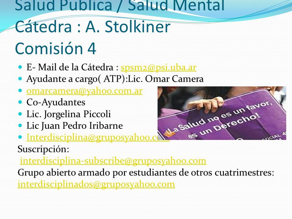Presentación De la Materia L a II Cátedra de Salud Mental adhiere conceptualmente al enfoque del pensamiento sanitario crítico de particular desarrollo en América Latina, tomando también elementos de la corriente de salud colectiva.
