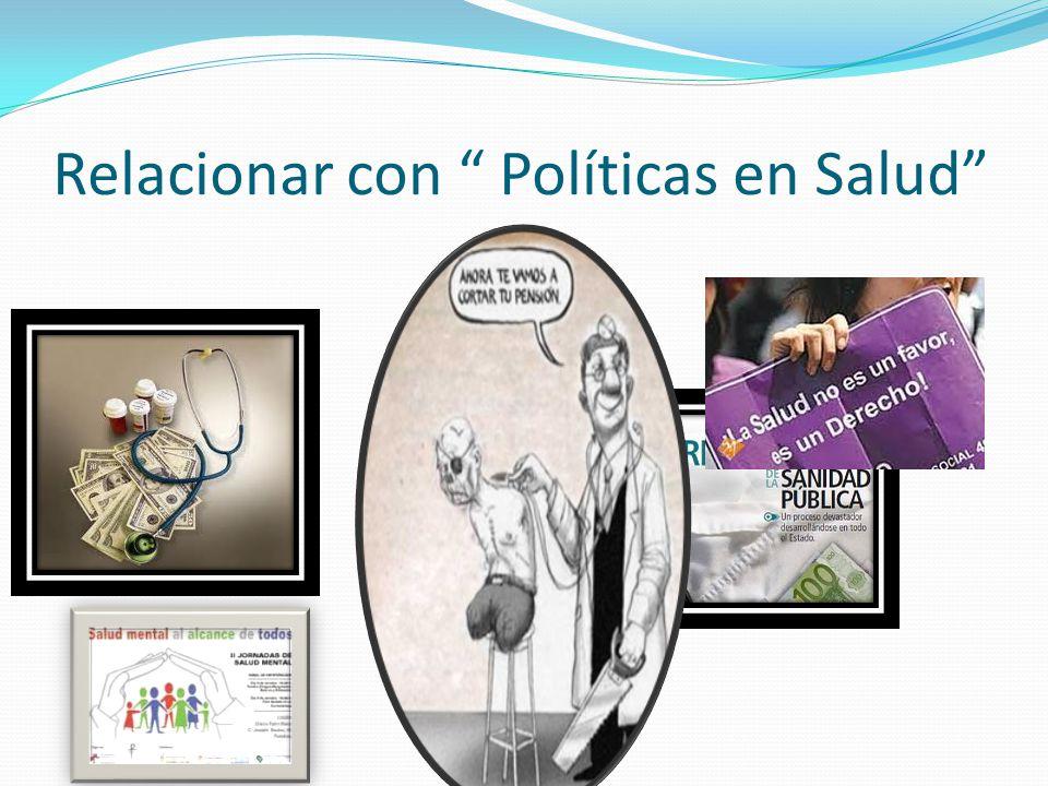 Relacionar con Políticas en Salud