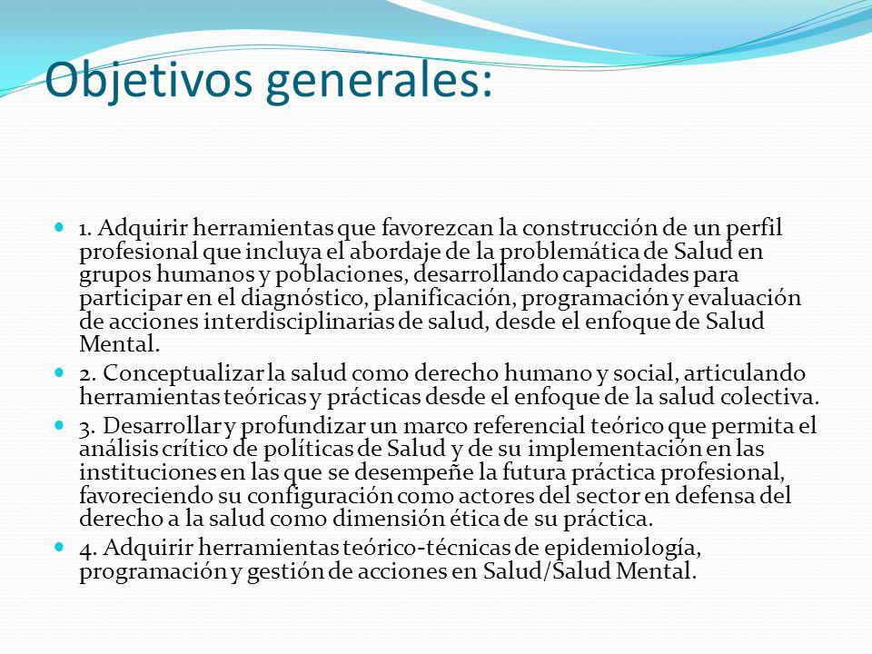 Objetivos generales: 1.