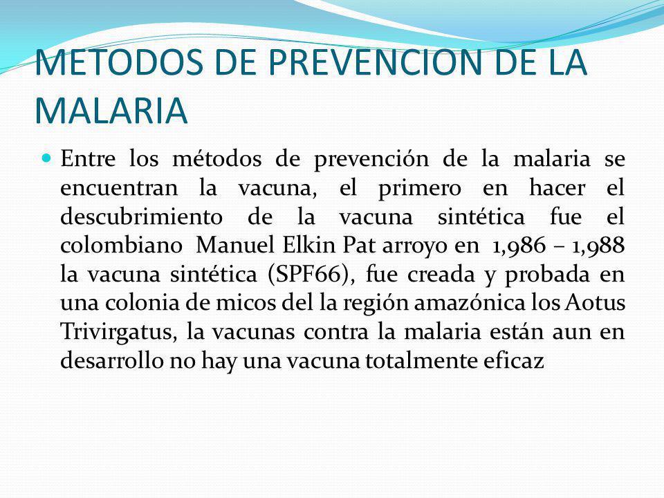 SINTOMAS DE LA MALARIA Los síntomas son muy variados pudiendo comenzar con escalofríos, fiebre, dolor de cuerpo, dolor de huesos, sudoraciones, pueden
