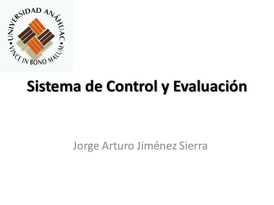 Sistema de Control y Evaluación Jorge Arturo Jiménez Sierra