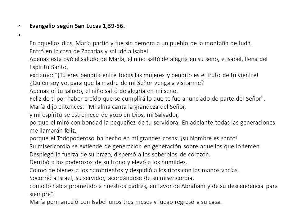 Evangelio según San Lucas 1,39-56.